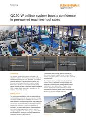 Case study:  QC20-W ballbar system boosts confidence in pre-owned machine tool sales