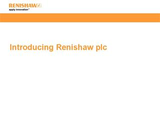 Presentation: Introducing Renishaw (financial year 2015-2016)