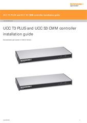 Installation guide:  UCC T3 PLUS and UCC S3 CMM controller