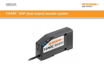 Installation guide:  TONiC™ DOP (dual output) encoder system