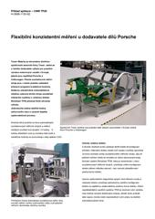 Flexibiln konzistentn měřen u dodavatele dlů Porsche Přklad aplikace CMM TP20