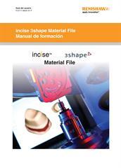 Guía del usuario: incise 3shape Material File - Manual de formación
