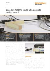 Case study:  Encoders hold the key to ultra-accurate motion control