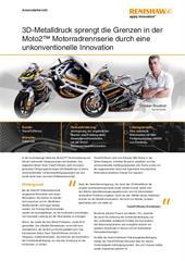 Anwenderbericht:  3D-Metalldruck sprengt die Grenzen in der Moto2™ Motorradrennserie durch eine unkonventionelle Innovation