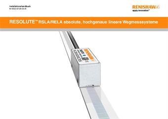 Installationshandbuch: RESOLUTE™ RSLA/RELA absolute, hochgenaue lineare Wegmess-Systeme