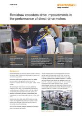 Case study:  Renishaw encoders drive improvements in the performance of direct-drive motors