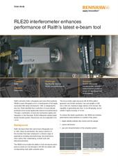 Case study:  RLE20 interferometer enhances performance of Raith's latest e-beam tool