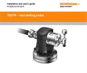 Installation and user's guide, TS27R - tool setting probe