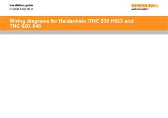 Installation guide:  Wiring diagrams for Heidenhain iTNC 530 HSCI and TNC 620, 640