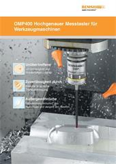 Broschüre: OMP400 Hochgenauer Messtaster für Werkzeugmaschinen