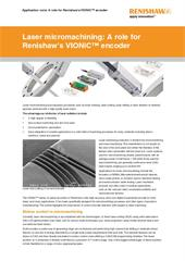Application note:  Laser micromachining - a role for Renishaw's VIONiC encoder