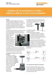 Papier blanc: TRS1 - Tool Recognition System - Système de reconnaissance d'outils inédit qui détecte un bris d'outil facilement