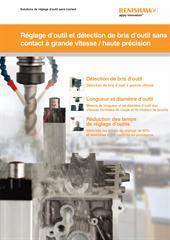 Brochure: Réglage d'outil et détection de bris d'outil sans contact à grande vitesse / haute précision
