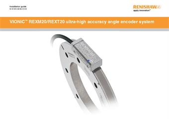 Installation guide:  VIONiC™ REXM20 / REXT20 ultra-high accuracy angle encoder system