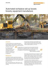 Case study:  Automated workpiece set-up boosts forestry equipment manufacture
