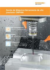 Folleto: Sonda de Máquina-Herramienta de alta precisión OMP400