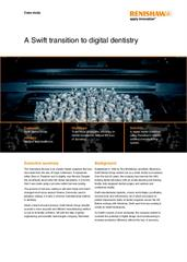 Case study:  A Swift transition to digital dentistry