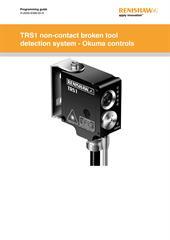 Programming guide: TRS1 non-contact broken tool detection system - Okuma controls