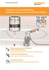 Brochure: Renishaw producten overzicht - Producten voor procesbeheersing, kwaliteitsverbetering en productiviteitsverhoging