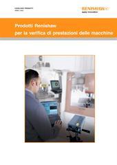 Catalogo: Prodotti Renishaw per la verifica di prestazioni delle macchine