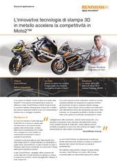 Storia di applicazione:  L'innovativa tecnologia di stampa 3D in metallo accelera la competitività in Moto2™