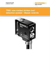 Programming guide: TRS1 non-contact broken tool detection system - Mazak controls